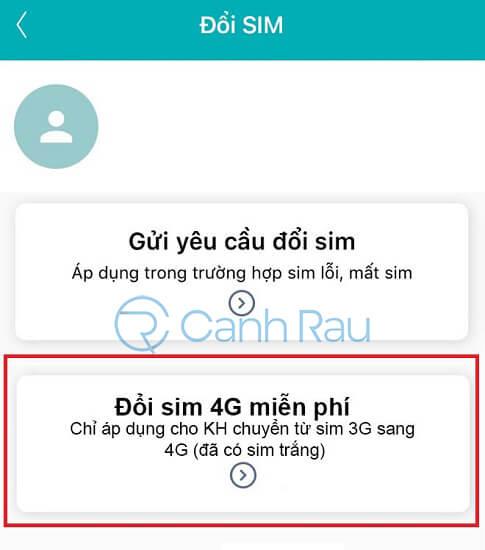 Hướng dẫn đổi SIM 4G Viettel tại nhà hình 12